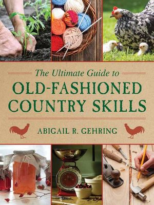 cover image of The Ultimate Guide to Old-Fashioned Country Skills