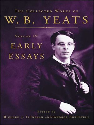cover image of The Collected Works of W.B. Yeats Volume IV
