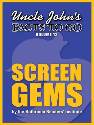 cover image of Uncle John's Facts to Go Screen Gems