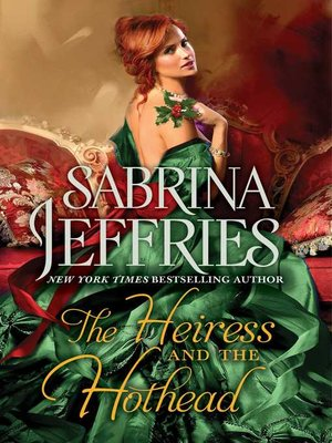 cover image of The Heiress and the Hothead