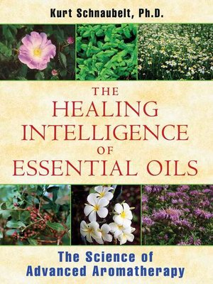 cover image of The Healing Intelligence of Essential Oils