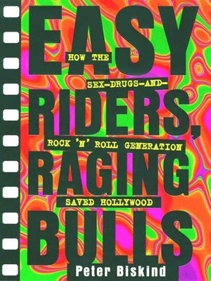 cover image of Easy Riders, Raging Bulls