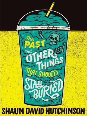 cover image of The Past and Other Things That Should Stay Buried