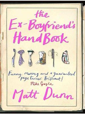 cover image of The Ex-Boyfriend's Handbook