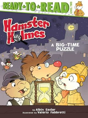 cover image of Hamster Holmes, a Big-Time Puzzle