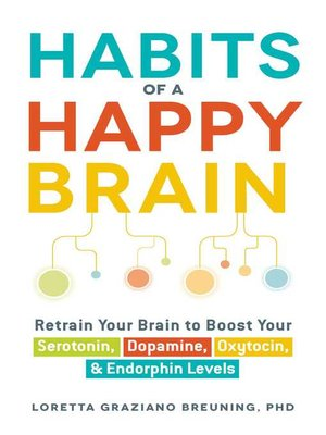 cover image of Habits of a Happy Brain