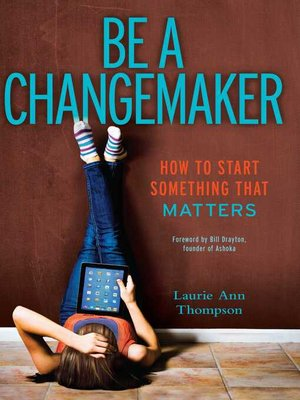 cover image of Be a Changemaker