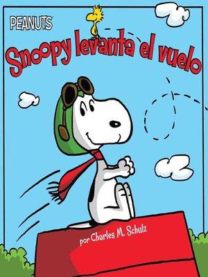 cover image of Snoopy levanta el vuelo (Snoopy Takes Off)