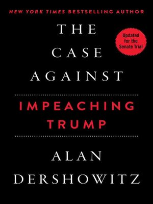 cover image of The Case Against Impeaching Trump
