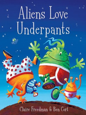 cover image of Aliens Love Underpants!