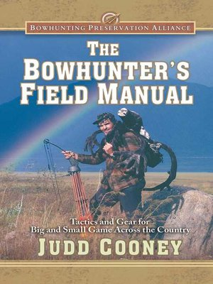 cover image of The Bowhunter's Field Manual