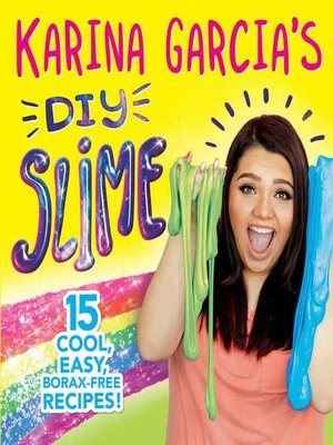 cover image of Karina Garcia's DIY Slime