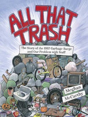 cover image of All That Trash