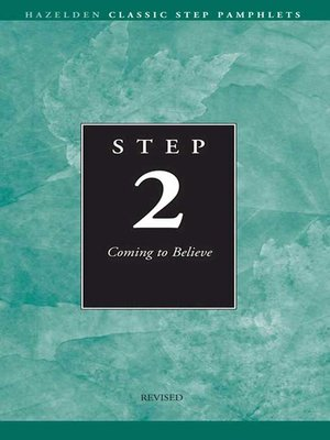 cover image of Step 2 AA Coming to Believe