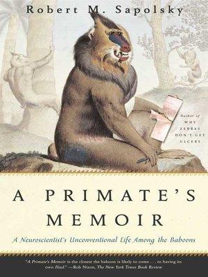 cover image of A Primate's Memoir