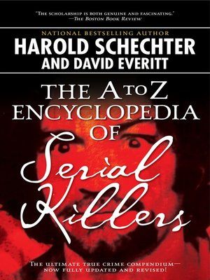 cover image of The A to Z Encyclopedia of Serial Killers
