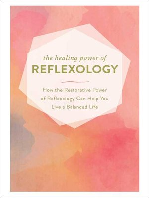 cover image of The Healing Power of Reflexology