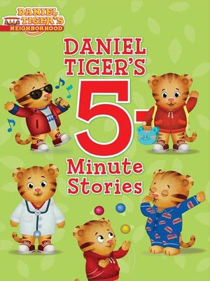 cover image of Daniel Tiger's 5-Minute Stories