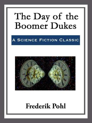 cover image of The Day of the Boomer Dukes