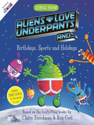 cover image of Songs From Aliens Love Underpants
