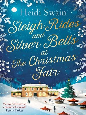 cover image of Sleigh Rides and Silver Bells at the Christmas Fair