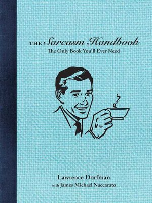 cover image of The Sarcasm Handbook