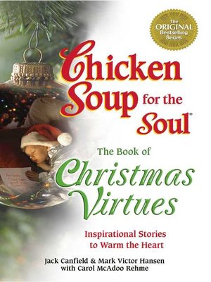 cover image of Chicken Soup for the Soul the Book of Christmas Virtues