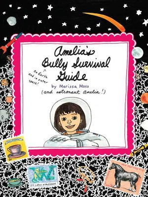 cover image of Amelia's Bully Survival Guide