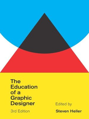 cover image of The Education of a Graphic Designer