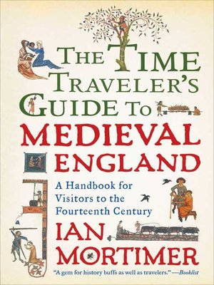 cover image of The Time Traveler's Guide to Medieval England