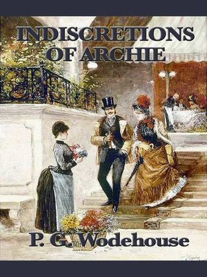 cover image of The Indiscretions of Archie