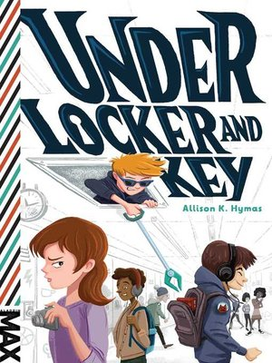 cover image of Under Locker and Key