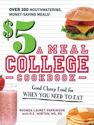 cover image of $5 a Meal College Cookbook