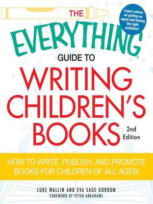 cover image of The Everything Guide to Writing Children's Books