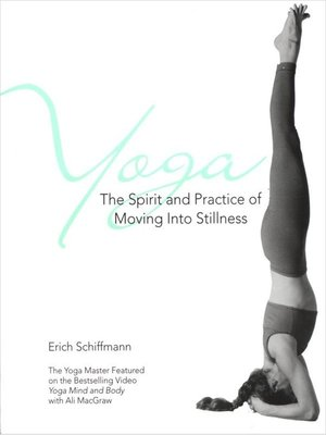 cover image of Yoga the Spirit and Practice of Moving Into Stillness