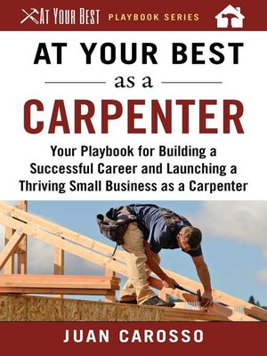 cover image of At Your Best as a Carpenter