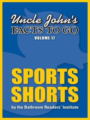 cover image of Uncle John's Facts to Go Sports Shorts
