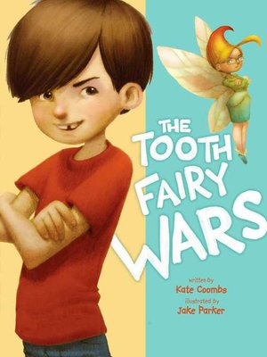 cover image of The Tooth Fairy Wars