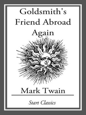 cover image of Goldsmith's Friend Abroad Again