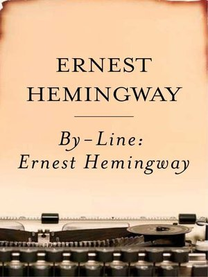 cover image of By-Line Ernest Hemingway