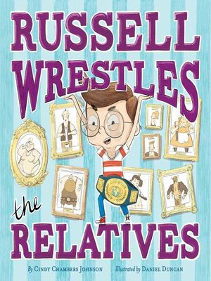 cover image of Russell Wrestles the Relatives