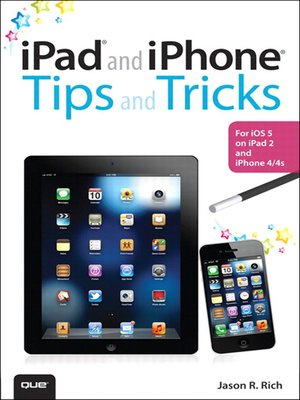 cover image of iPad® and iPhone® Tips and Tricks: For iOS 5 on iPad 2 and iPhone 4/4s