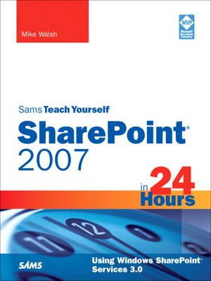 cover image of Sams Teach Yourself SharePoint® 2007 in 24 Hours