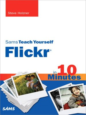 cover image of Sams Teach Yourself Flickr® in 10 Minutes