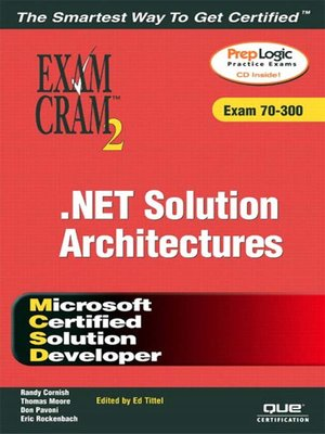 cover image of MCSD Analyzing Requirements and Defining .NET Solution Architectures Exam Cram 2 (Exam 70-300)