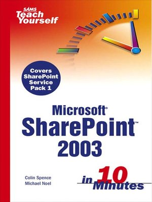 cover image of Sams Teach Yourself Microsoft® SharePoint™ 2003 in 10 Minutes