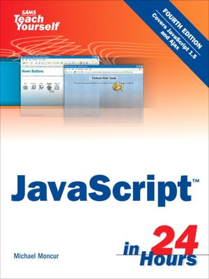 cover image of Sams Teach Yourself JavaScript™ in 24 Hours