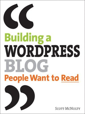 cover image of Building a WordPress Blog People Want to Read