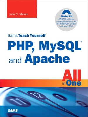 cover image of Sams Teach Yourself PHP, MySQL® and Apache All in One