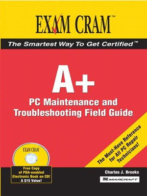 a certification exam cram 2 pc maintenance and troubleshooting rh overdrive com Guide to Computer Basics Guide to Computer Basics